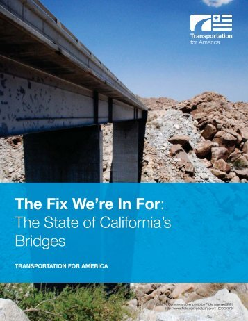 The Fix We're In For: The State of California's Bridges
