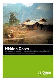 Hidden Costs: The underside of economic ... - Oxfam Australia