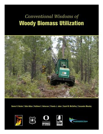 Conventional Wisdoms of Woody Biomass Utilization - Forest Guild