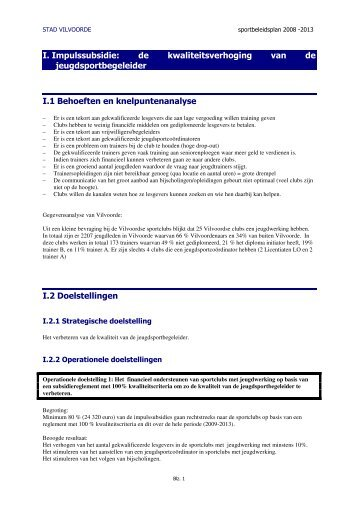 I. Impulssubsidie: de kwaliteitsverhoging van de ...