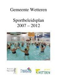 Gemeente Wetteren Sportbeleidsplan 2007 – 2012