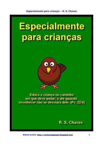 Especialmente para crianças – R. S. Chaves