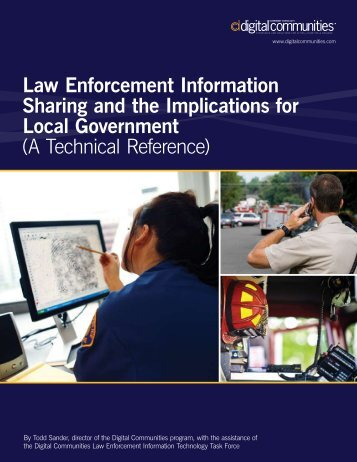 Law Enforcement Information Sharing and the ... - IJIS Institute