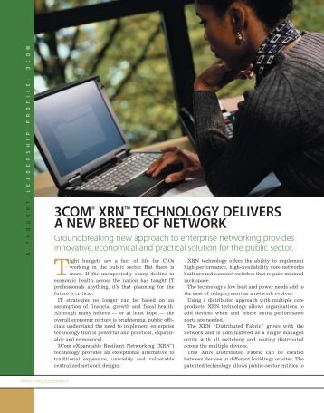 3com® xrn™ technology delivers a new breed of network