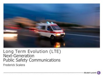(LTE) Next-Generation Public Safety Communications