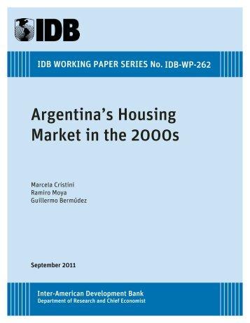 Argentina's Housing Market in the 2000s - del Centro de ...