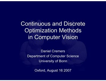 Continuous and Discrete Optimization Methods in Computer Vision