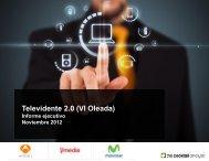 Televidente 2.0 (VI Oleada) - Prisa Digital