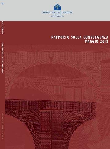 rapporto sulla convergenza, maggio 2012 - European Central Bank ...