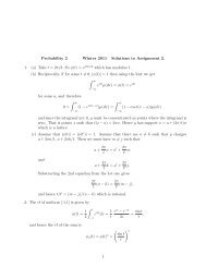 Probability 2 Winter 2011 Solutions to Assignment 2. 1. (a) Take t ...