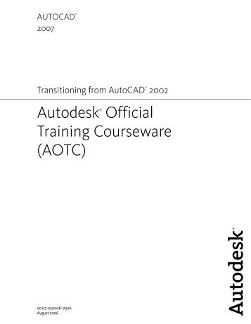 AOTC AutoCAD 2007 Transitioning from ... - Digital River, Inc.