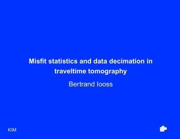 Misfit statistics and data decimation in traveltime tomography ...