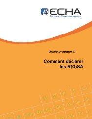 Comment déclarer les R(Q)SA - ECHA - Europa