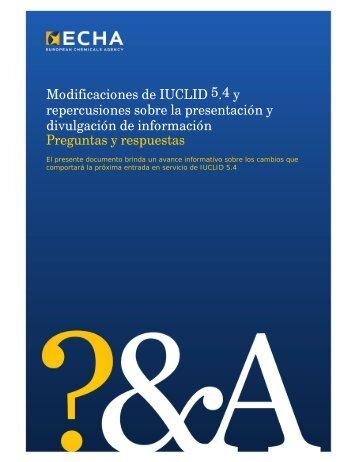 Modificaciones de IUCLID 5.4 y repercusiones ... - ECHA - Europa