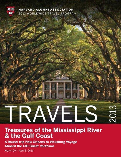 treasures of the mississippi river & the Gulf coast - Harvard Alumni
