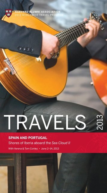 SPAIN AND PORTUGAL Shores of Iberia aboard ... - Harvard Alumni