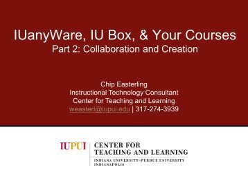 IU Box - Center for Teaching and Learning - IUPUI