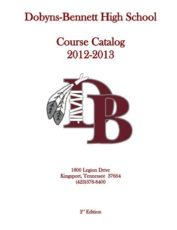 dobyns-bennett high school course catalog 2012-2013