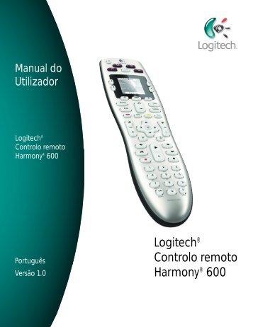 Manual do Utilizador Logitech® Controlo remoto Harmony® 600