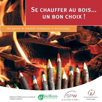 Se chauffer au bois... un bon choix ! - Energie Wallonie