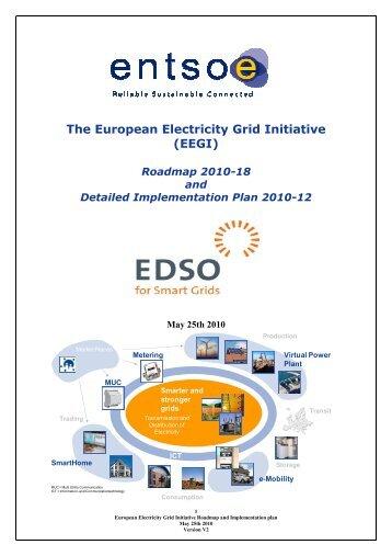 The European Electricity Grid Initiative (EEGI) - Roadmap 2010-18 ...