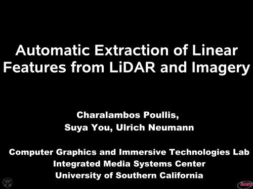 Automatic Extraction of Linear Features from LiDAR and Imagery