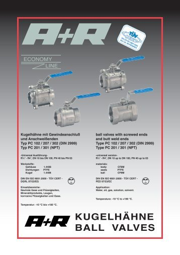 KUGELHÄHNE BALL VALVES - A+R Armaturen