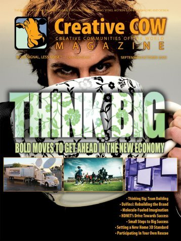 Thinking big? - Creative COW Magazine