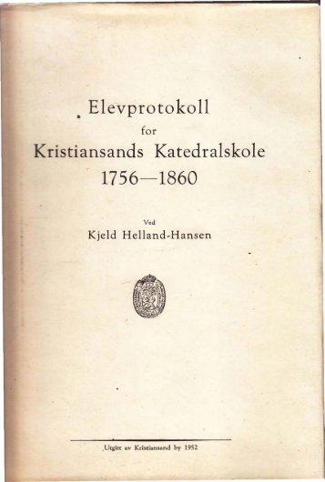 . Elevprotokoll Kristiansands Katedralskole - Digitalarkivet