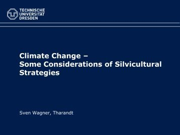 Climate Change – Some Considerations of Silvicultural Strategies