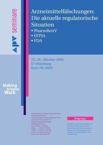 Arzneimittelfälschungen: Die aktuelle regulatorische Situation - APV