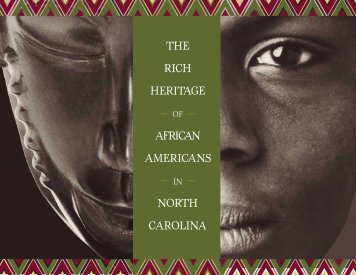 THE RICH HERITAGE AFRICAN AMERICANS NORTH CAROLINA