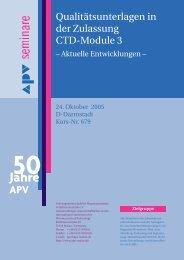 Qualitätsunterlagen in der Zulassung Ctd-Module 3 - APV