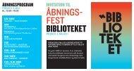 ÅBNINGS- FEST BIBLIOTEKET - Københavns Biblioteker