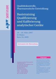 Basistraining Qualifizierung und Kalibrierung analytischer ... - APV