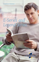 This is all about E-Series and Legend Series (6206) - Standard Life