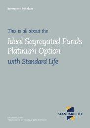 Ideal Segregated Funds - Platinum Option (6219) - Standard Life