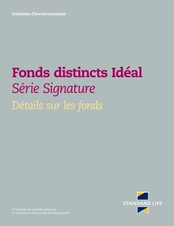 Fonds distincts Idéal - Série Signature - Détails sur ... - Standard Life