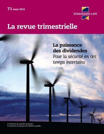 La revue trimestrielle - T1 2010 (F6263) - Standard Life