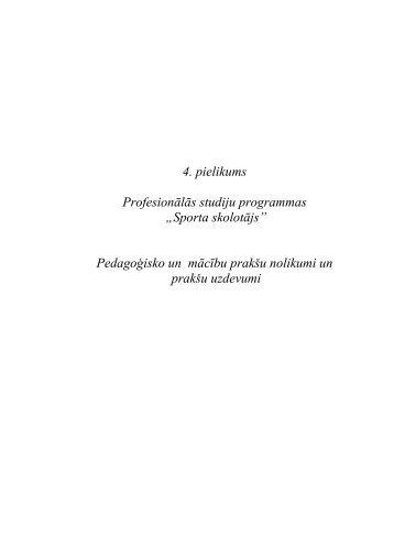 """4. pielikums Profesionālās studiju programmas """"Sporta skolotājs ..."""
