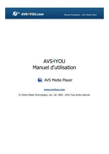 Manuel d'utilisation - AVS Media Player - AVS4YOU >> Online Help