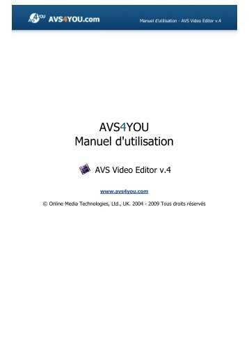 Manuel d'utilisation - AVS Video Editor v.4 - AVS4YOU >> Online Help