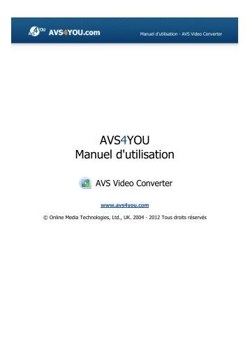 Manuel d'utilisation - AVS Video Converter - AVS4YOU >> Online Help