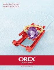 Ami a karácsonyt értékesebbé teszi - Orex
