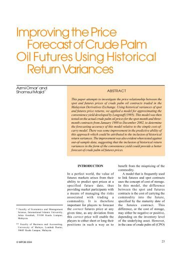 return and volatility spillovers in crude We provide comprehensive evidence of return and volatility spillovers for the four   among crude oil, corn, and wheat markets after the fall of 2006, which can be.