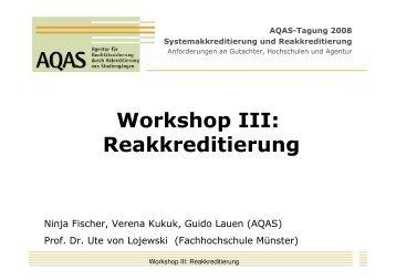 Workshop III - Reakkreditierung Vortrag 1