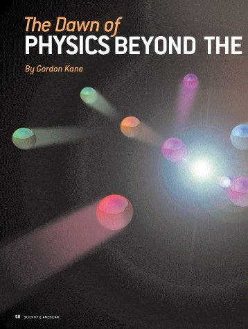 PHYSICS BEYOND THE - Particle Theory Group - University of ...
