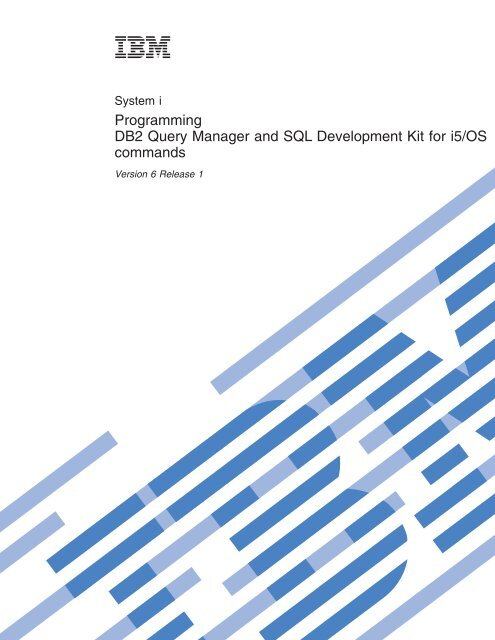 DB2 Query Manager and SQL Development Kit for i5/OS     - IBM