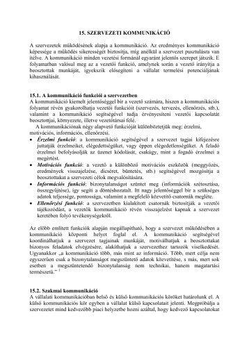 15. SZERVEZETI KOMMUNIKÁCIÓ A szervezetek működésének ...
