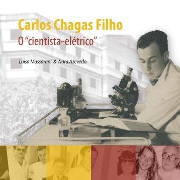 """Carlos Chagas Filho: o """"cientista -elétrico"""" - Museu da Vida - Fiocruz"""
